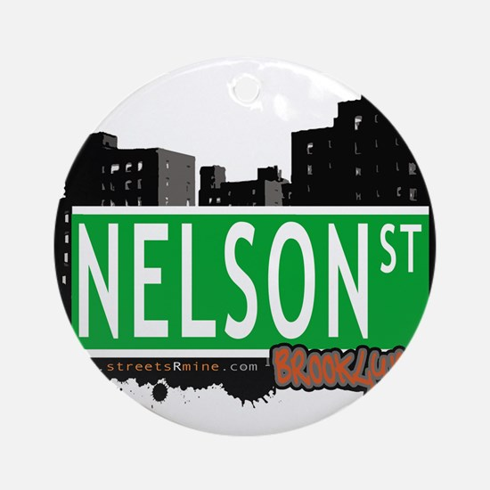 NELSON ST, BROOKLYN, NYC Ornament (Round)