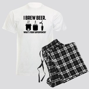 I Brew Beer. What's Your Superpower? Pajamas