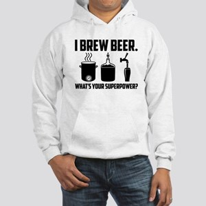 I Brew Beer. What's Your Superpower? Hoodie