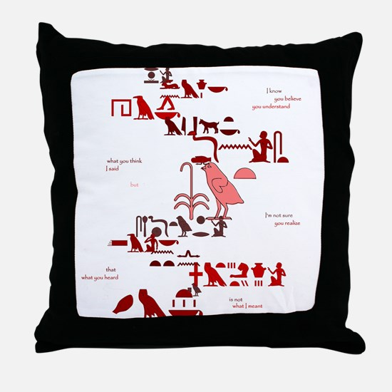 Not What I Meant (Egyptian) Throw Pillow