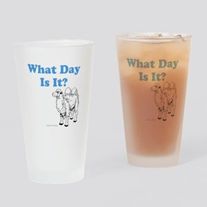 What Day Is It Drinking Glass