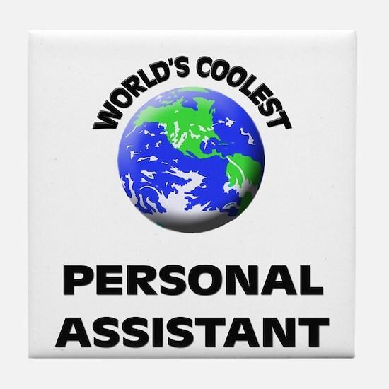 World's Coolest Personal Assistant Tile Coaster