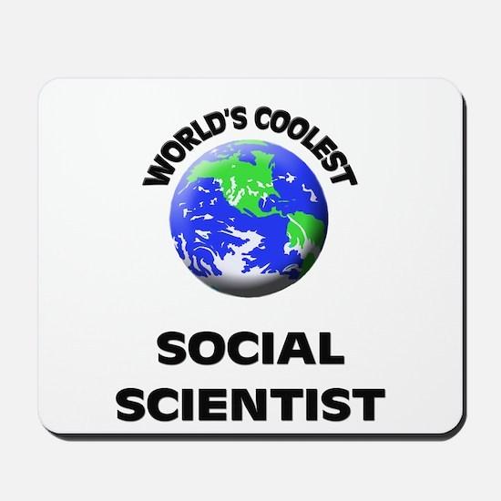 World's Coolest Social Scientist Mousepad