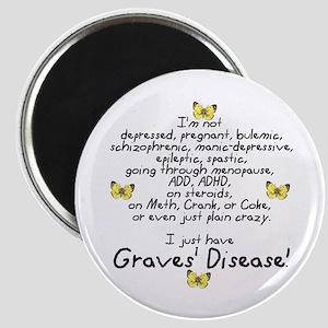 Just Have Graves' Magnet