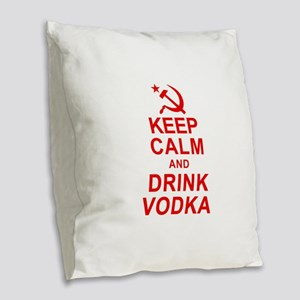 Keep Calm and Drink Vodka Burlap Throw Pillow