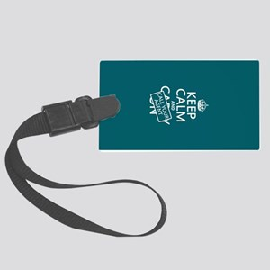 Keep Calm Call Your Agent Large Luggage Tag