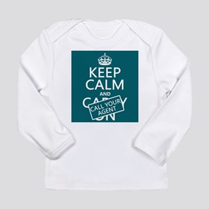 Keep Calm Call Your Agent Long Sleeve T-Shirt