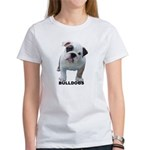 BULLDOG SMILES Women's T-Shirt