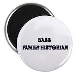 Bass Family Historian Magnet