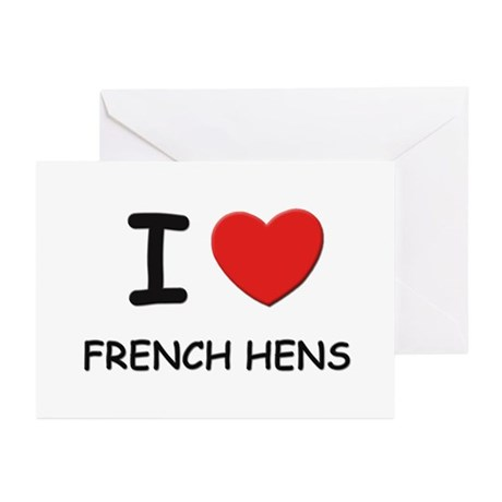 I love french hens Greeting Cards (Pk of 10)