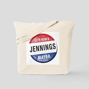 Re-Elect Mayor Jennings Tote Bag