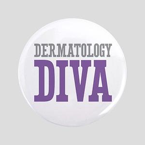 "Dermatology DIVA 3.5"" Button"
