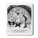 Theater Cartoon 4562 Mousepad