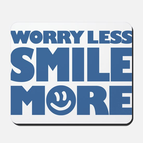 Worry Less Smile More - Smiley Face Mousepad