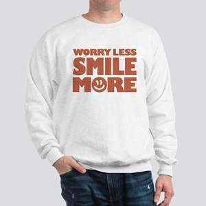 Worry Less Smile More - Smiley Face Sweatshirt