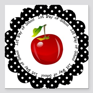 """First Day of School Square Car Magnet 3"""" x 3"""""""
