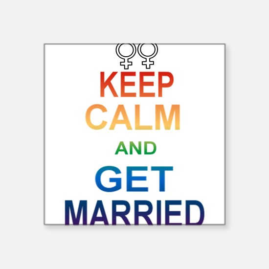 Keep Calm And Get Married Female Symbol. Sticker