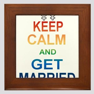 Keep Calm And Get Married Female Symbol. Framed Ti