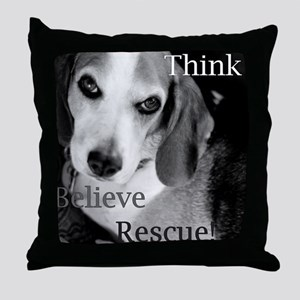 Think, Believe, Rescue! Throw Pillow
