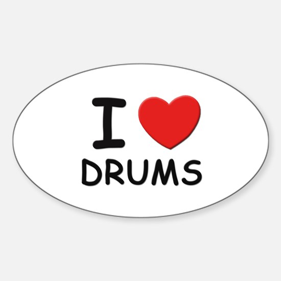 I love drums Oval Stickers