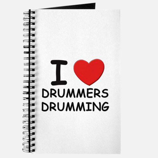 I love drummers drumming Journal