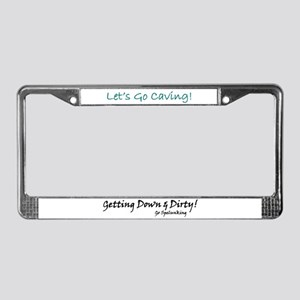 Getting Down and Dirty  License Plate Frame