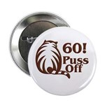 60! Puss Off, 60th Button