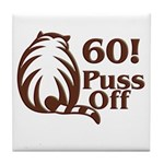 60! Puss Off, 60th Tile Coaster