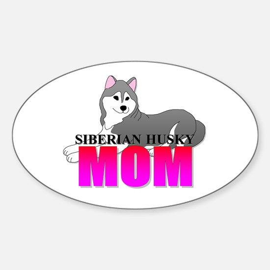 Siberian Husky Mom Sticker (Oval)