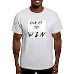 Cheat To Win T-Shirt