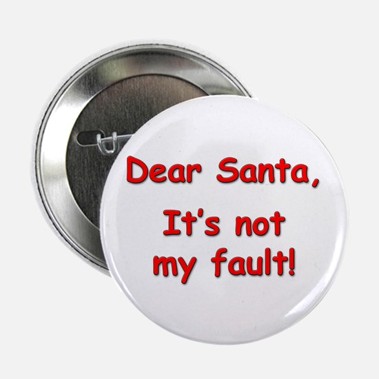 """Not My Fault"" Button"