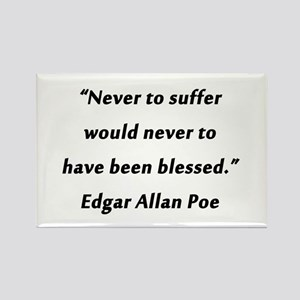 Poe On Suffering Magnets