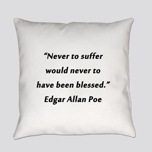 Poe On Suffering Everyday Pillow