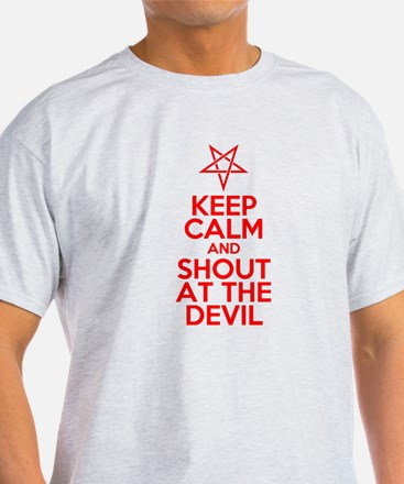 Keep Calm and Shout at the Devil T-Shirt