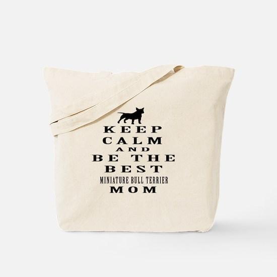 Keep Calm Miniature Bull Terrier Designs Tote Bag