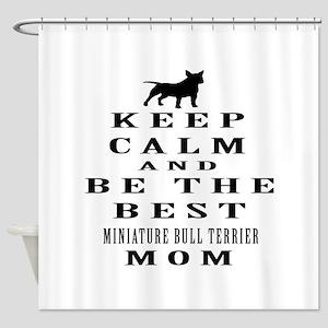 Keep Calm Miniature Bull Terrier Designs Shower Cu