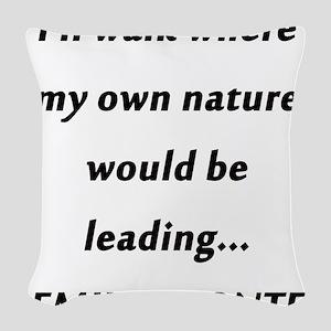 Emily Bronte - I will walk Woven Throw Pillow
