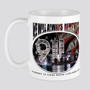 We Will Always Remember 9/11 Mug