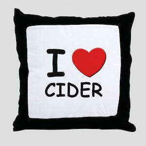 I love cider Throw Pillow