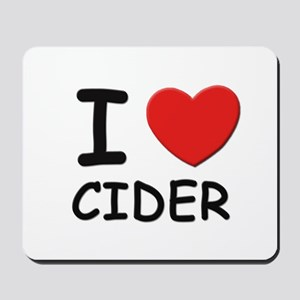 I love cider Mousepad