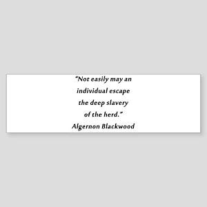 Blackwood - Slavery of the Herd Sticker (Bumper)