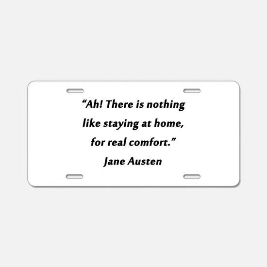 Austen - Staying At Home Aluminum License Plate