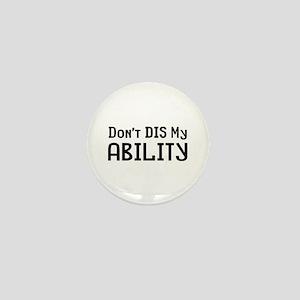 Don't Disability Mini Button