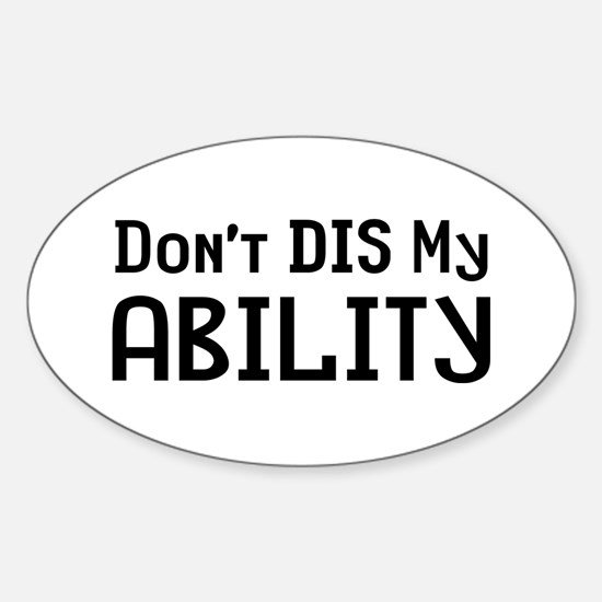 Don't Ability Sticker (Oval)