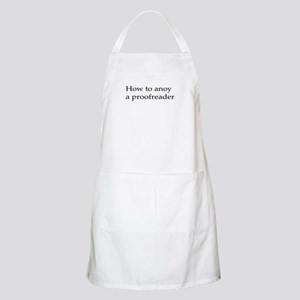 How to anoy a proofreader Apron