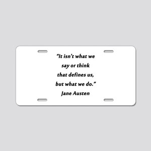 Austen - Say or Think Aluminum License Plate