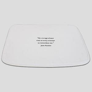 Austen - Courage Always Rises Bathmat