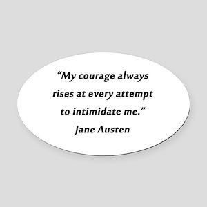Austen - Courage Always Rises Oval Car Magnet