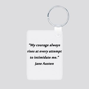 Austen - Courage Always Rises Aluminum Photo Keych