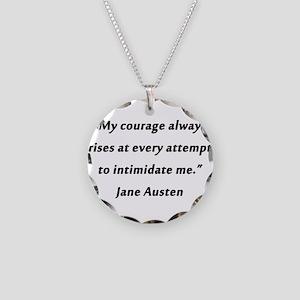 Austen - Courage Always Rises Necklace Circle Char